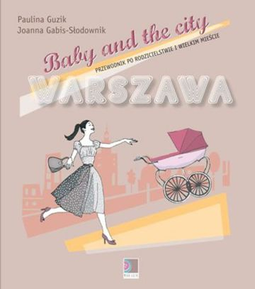 Baby and the City - do wyczerpania zapasów